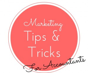 Marketing Tips & Tricks for Accountants