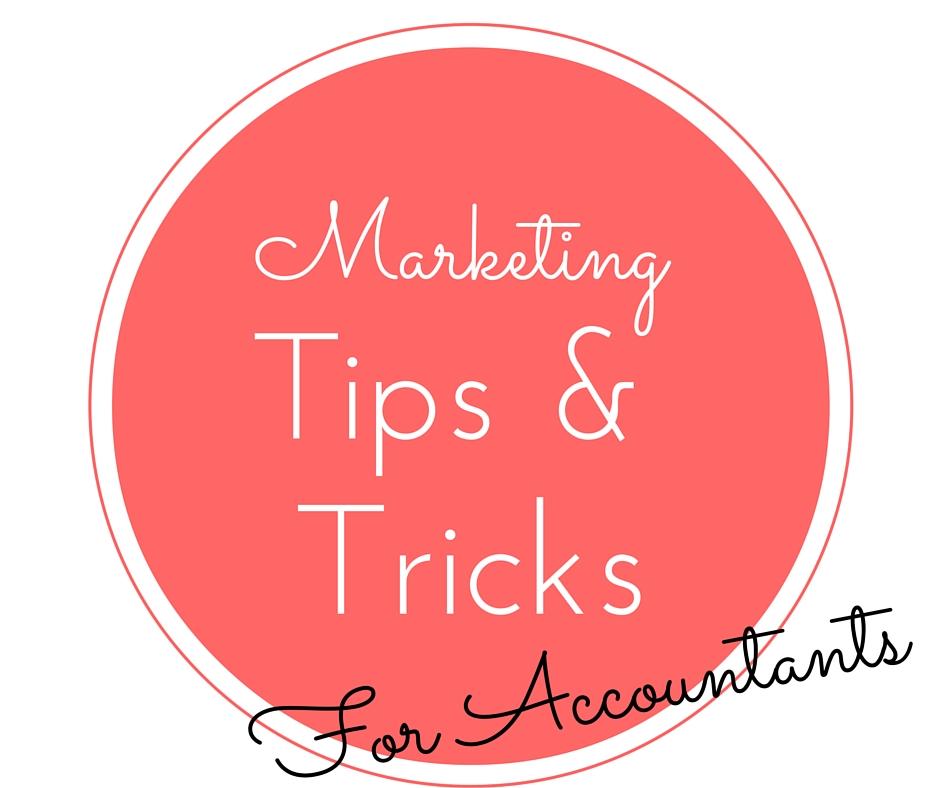 Marketing Tips & Tricks for Accountants
