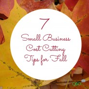 7 Small Business Cost Cutting Tips for Fall