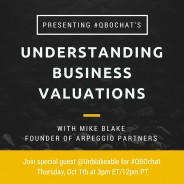 Understanding Business Valuations with Mike Blake