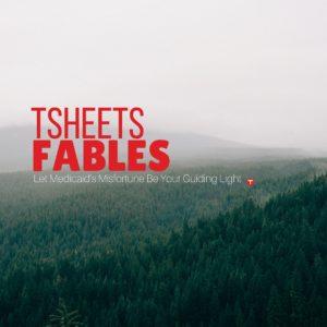 TSheets Fables