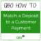 How to Match a Deposit to a Customer Payment