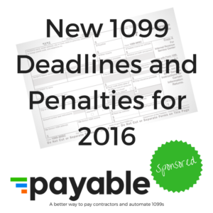 new-1099-deadlines-and-penalties-for-2016