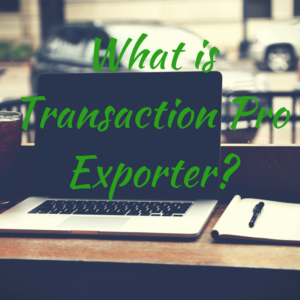 What is Transaction Pro Exporter-