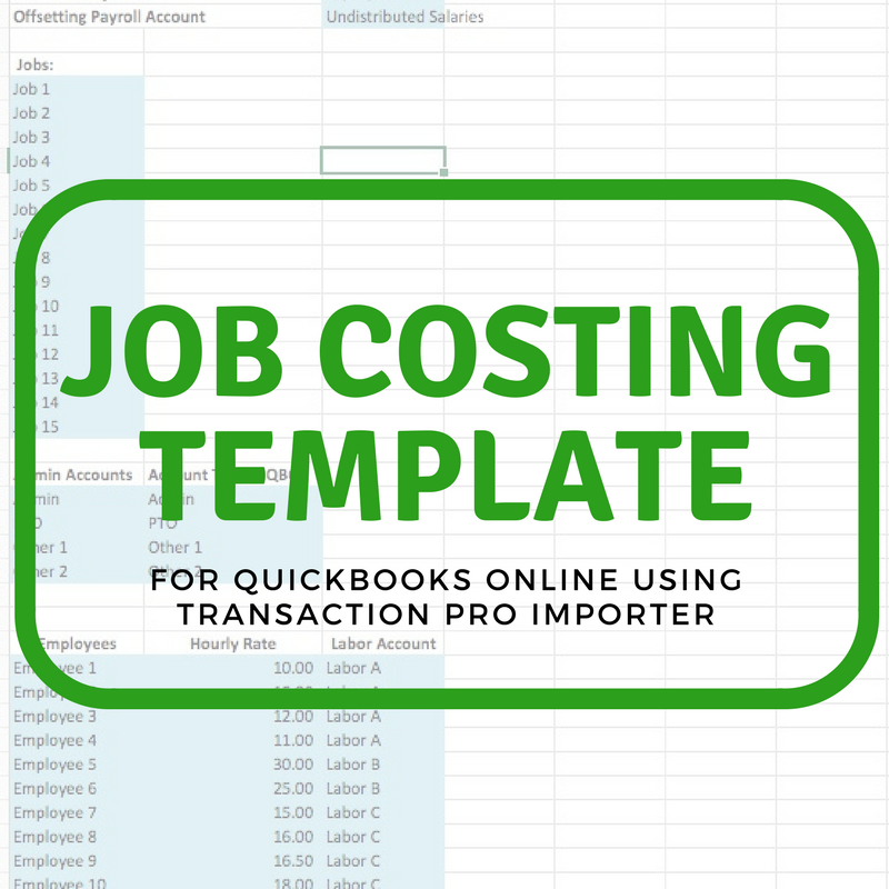 Job Costing Template in QuickBooks Online Using Transaction Pro Importer