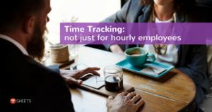 Time-Tracking-Not-Just-For-Hourly-Employees