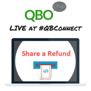 Share a Refund QBOchat LIVE at QBConnect
