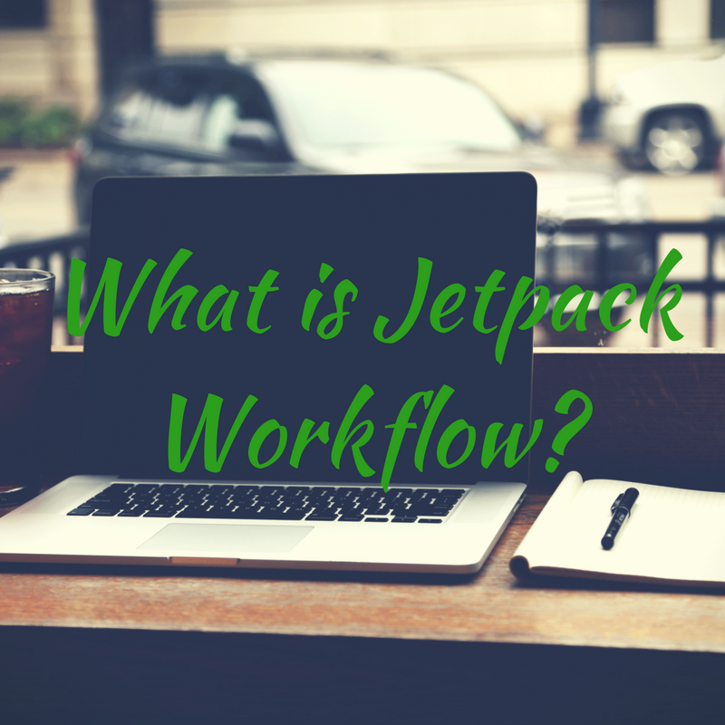 What is Jetpack Workflow_