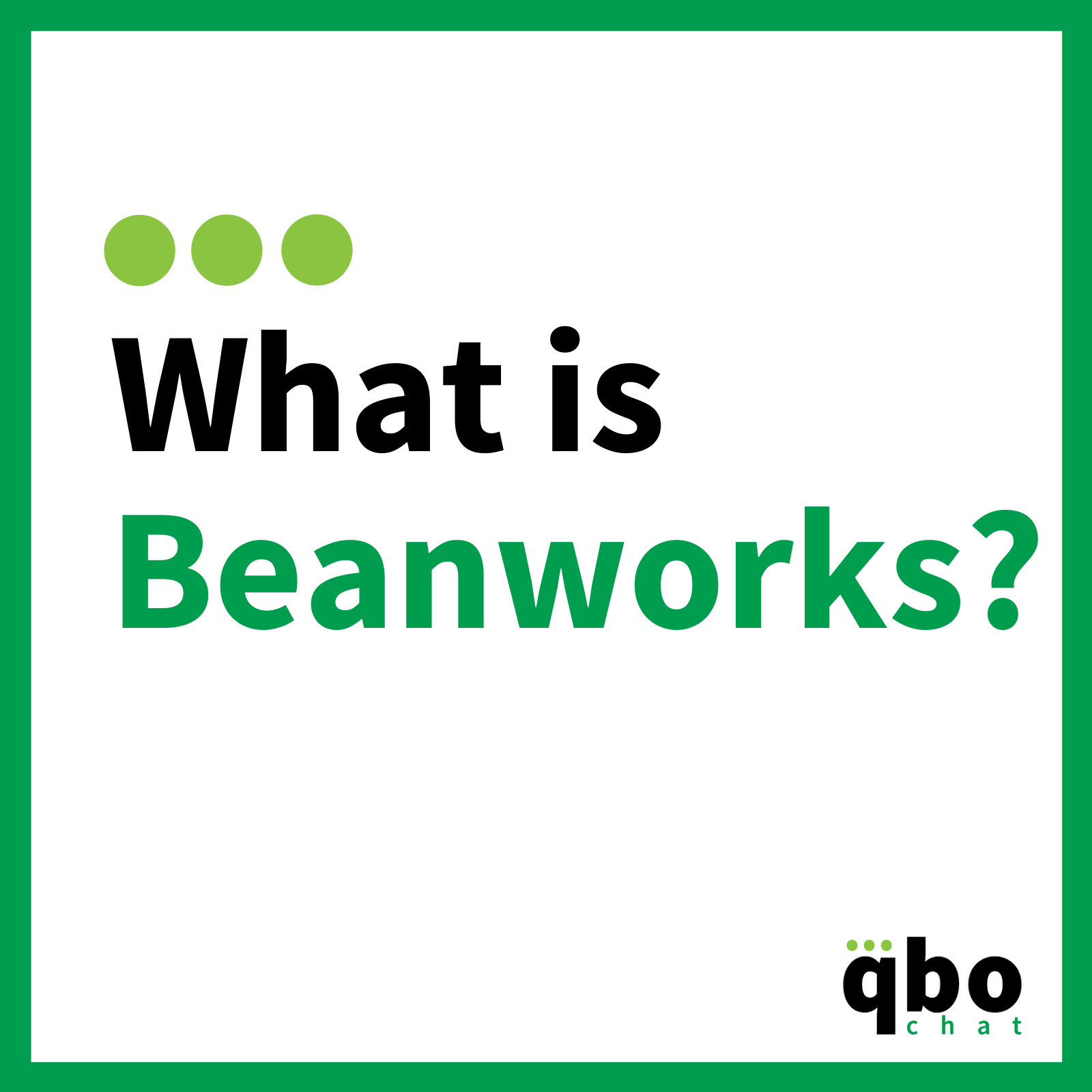 What is Beanworks?