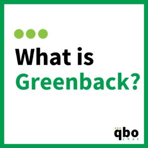 What is Greenback-