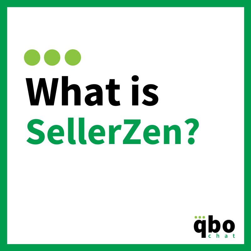 What is SellerZen?