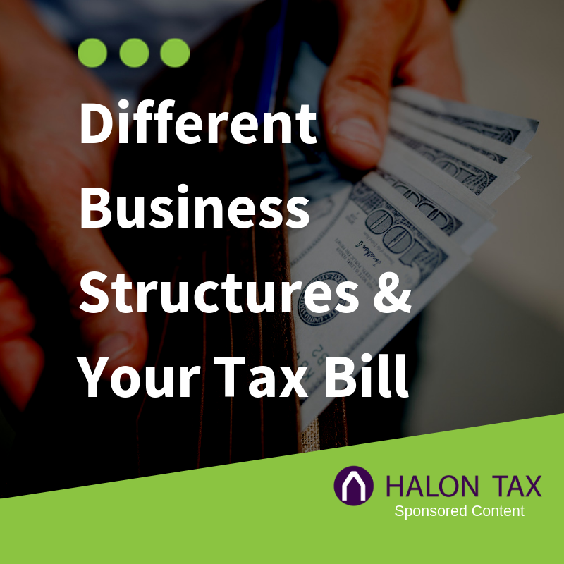 Different Business Structures & Your Tax Bill