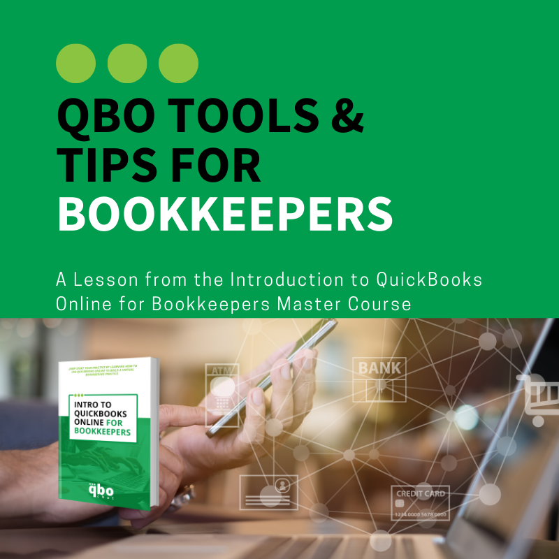 Lesson 7 - QBO Tools and Tips for Bookkeepers