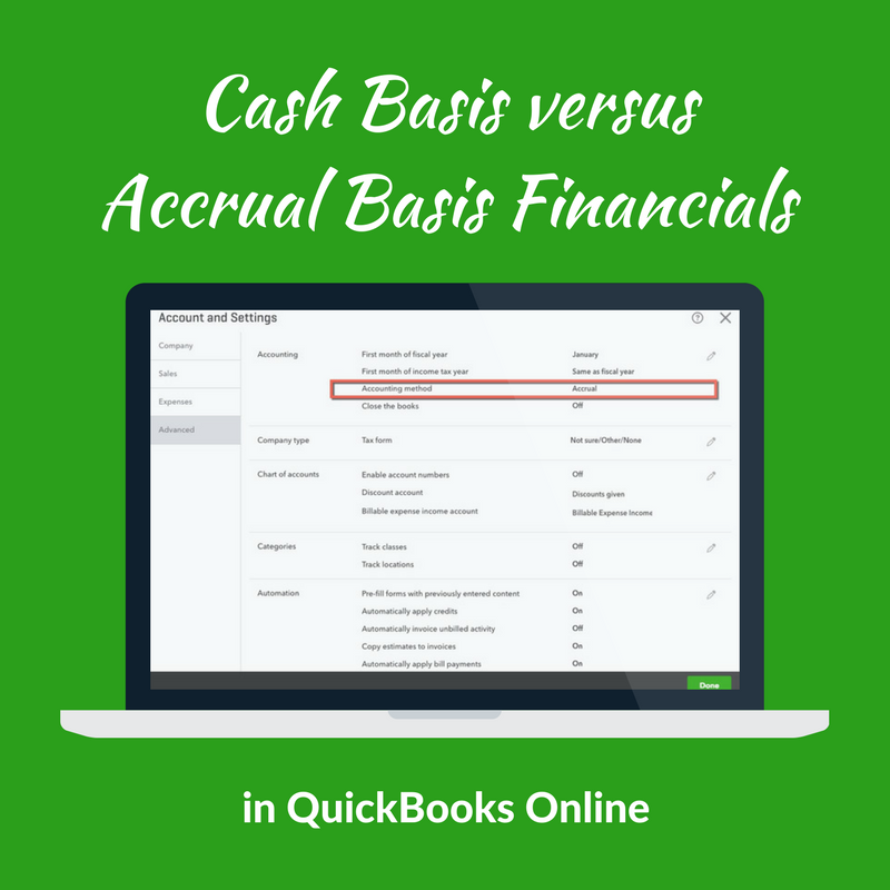 Cash Basis versus Accrual Basis Financials in QuickBooks Online