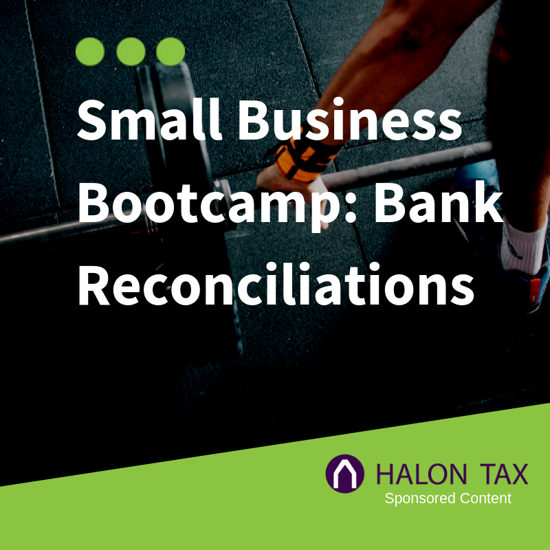 Small Business Bootcamp Bank Reconciliations